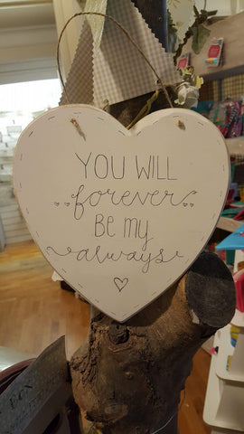 "Lg 8"" Heart - You Will be my Forever 5756"
