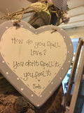 "6"" Heart Plaque with Border - How Do You Spell Love 5763"