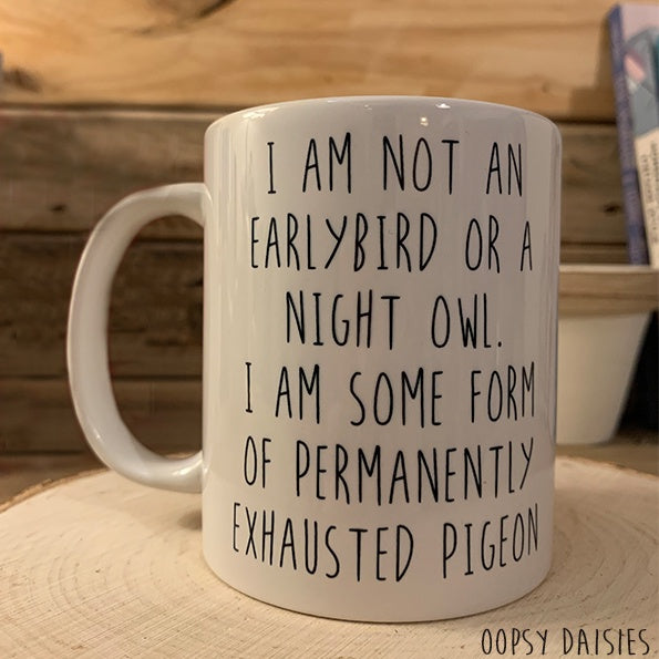 Simply Words Mug - Exhausted Pigeon 10861