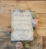 A5 sign with Floral Border - All That I Am 8716