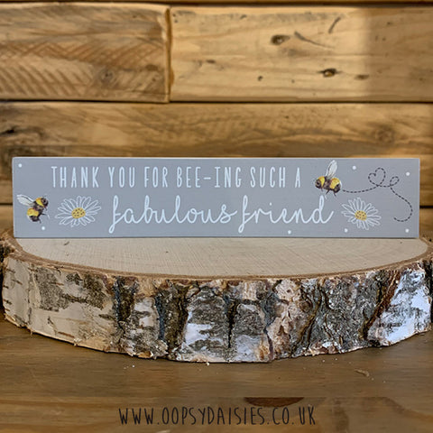 Bee Kind Plaque - Bee-ing a Fabulous Friend 11285