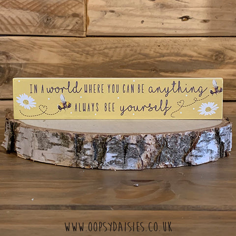 Bee Kind Plaque - Bee Yourself 11283