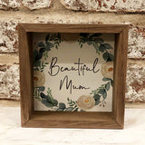 Mum Framed Plaque - Beautiful Mum 9719