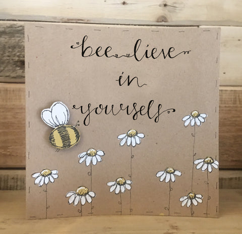 Handmade Bees & Daisies Card - Bee-lieve in Yourself 9911