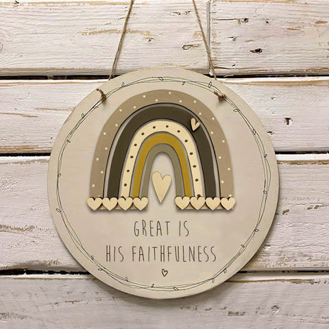 Handmade Rainbow Round Sign - Great is His Faithfulness 9973