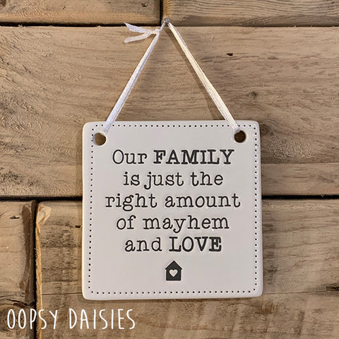 Ceramic Sign - Our Family 11065