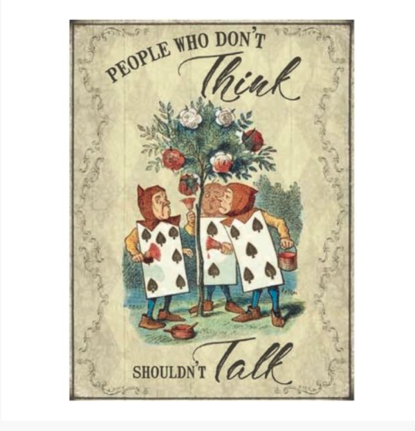 Large Metal Alice in Wonderland Sign - Alice Think 9476