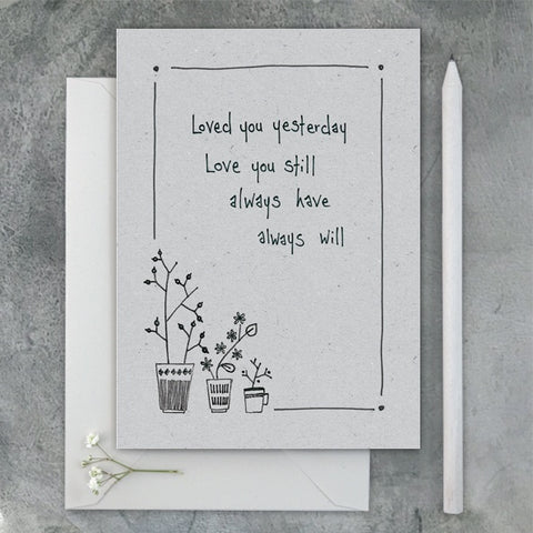 Greetings Card Ink Flower - Loved You Yesterday 9616