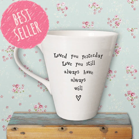 Porcelain Mug - Loved You Yesterday 1102