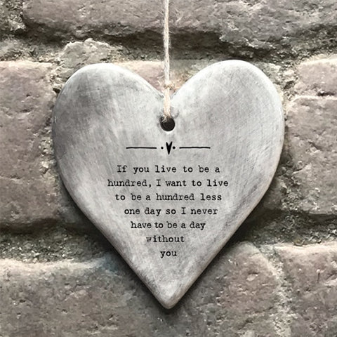 Rustic Hanging Heart - Live to be One Hundred 10945