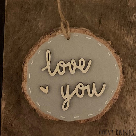 Handmade Wooden Log Slice - Love You 10827