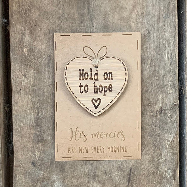 Handmade Little Sentiment Heart & Card - Hold on to Hope 10006
