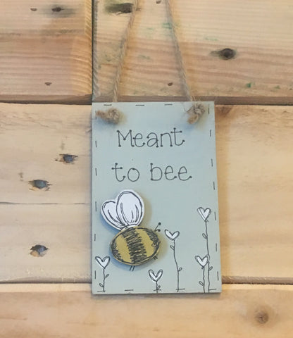 Bees & Daisies Mini Plaque - Meant to Bee (Also available BLANK) 8623