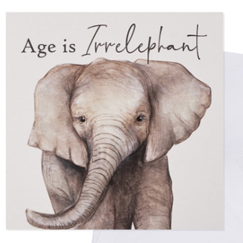 Greetings Card - Age is Irrelephant 9730