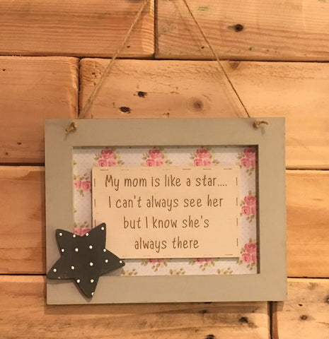 Personalised Wooden Frame Sign - My Mom is Like a Star 8703