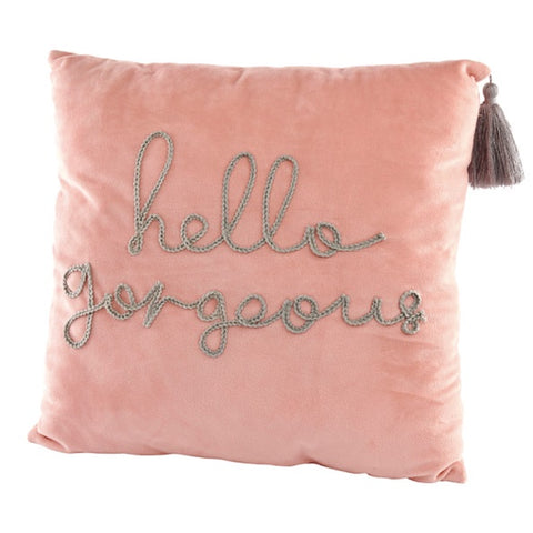 Hello Gorgeous Pillow 9726