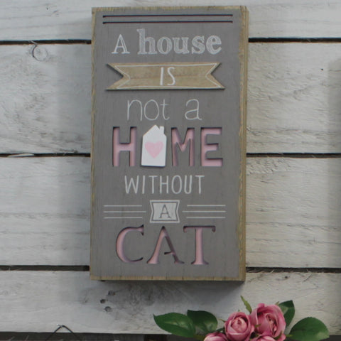 Wooden Plaque - House Without a Cat