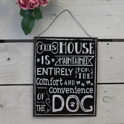 Tin Hanging Sign - This House is Maintained DOG