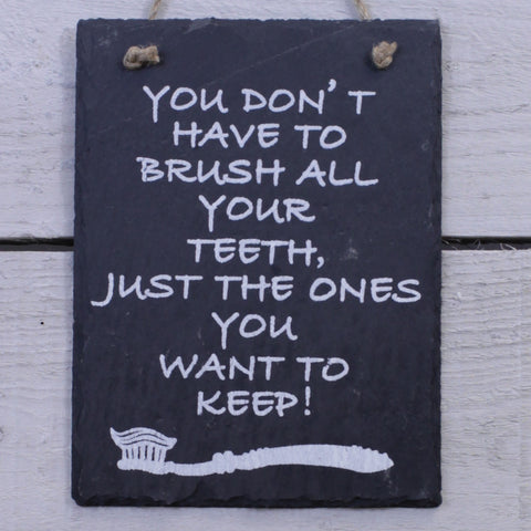 Slate Hanging Sign - Brush Your Teeth