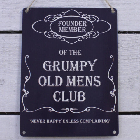 Vintage Tin Hanging Sign - Grumpy Old Mens Club