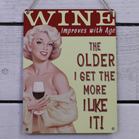 Vintage Tin Hanging Sign - Wine improves with Age