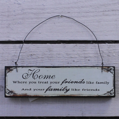Wooden Hanging Sign - Home Friends Like Family