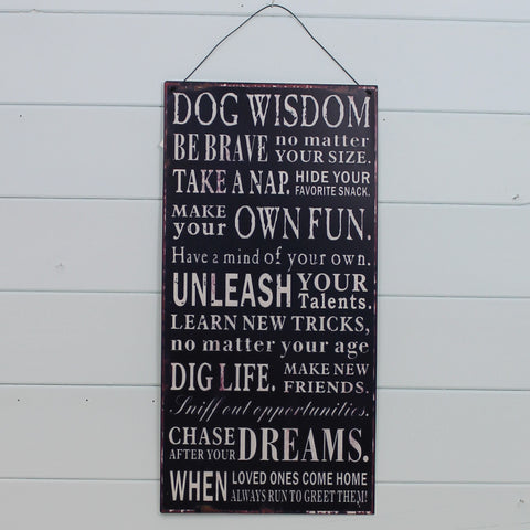 Tin Hanging Sign - Dog Wisdom