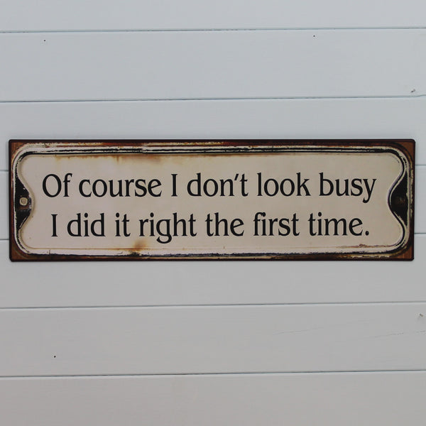 Vintage Tin Hanging Sign - Right First Time