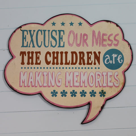 Metal Hanging Sign - Excuse Our Mess