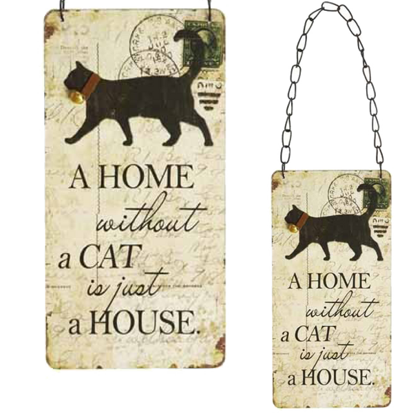Wooden Hanging Sign - A home without a cat