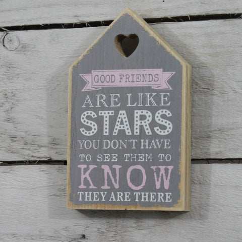 Wooden Plaque - Good Friends are Like Stars