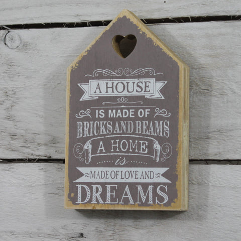 Wooden Plaque - A House is Made of Bricks
