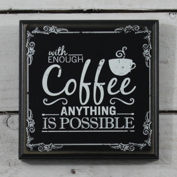 Wooden Plaque With Enough Coffee