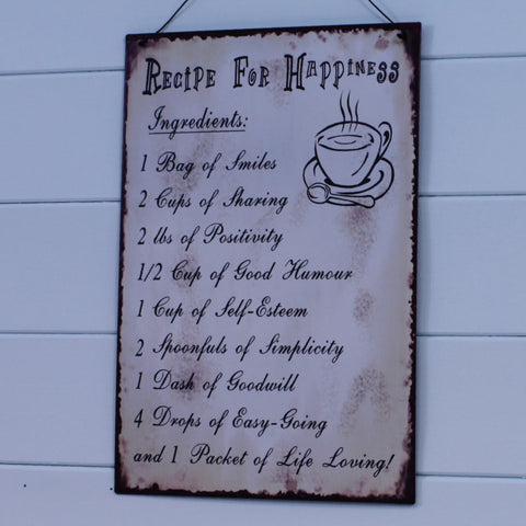 Metal Hanging Sign - Recipe for Happiness