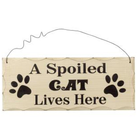 Wooden Hanging Plaque A Spoiled Cat Lives Here