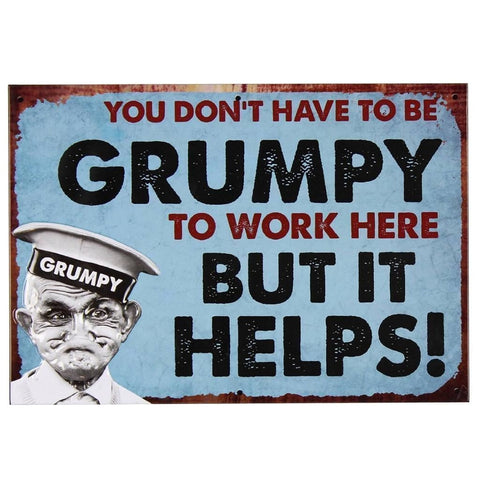 Vintage Tin Hanging Sign - Don't Have to be Grumpy