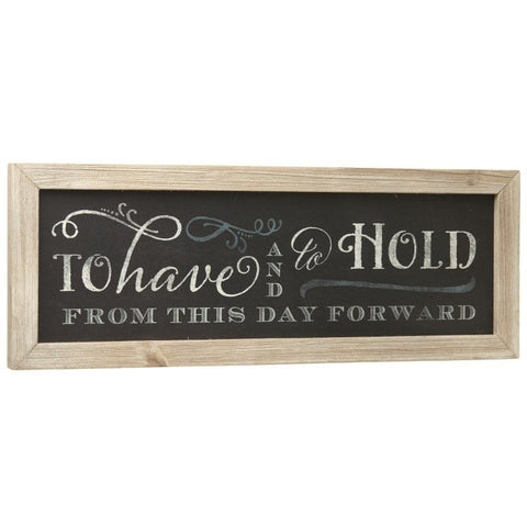 Wooden Plaque - To Have & To Hold