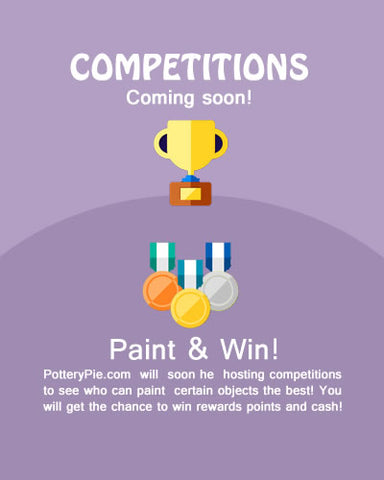 Paint your own pottery competitions