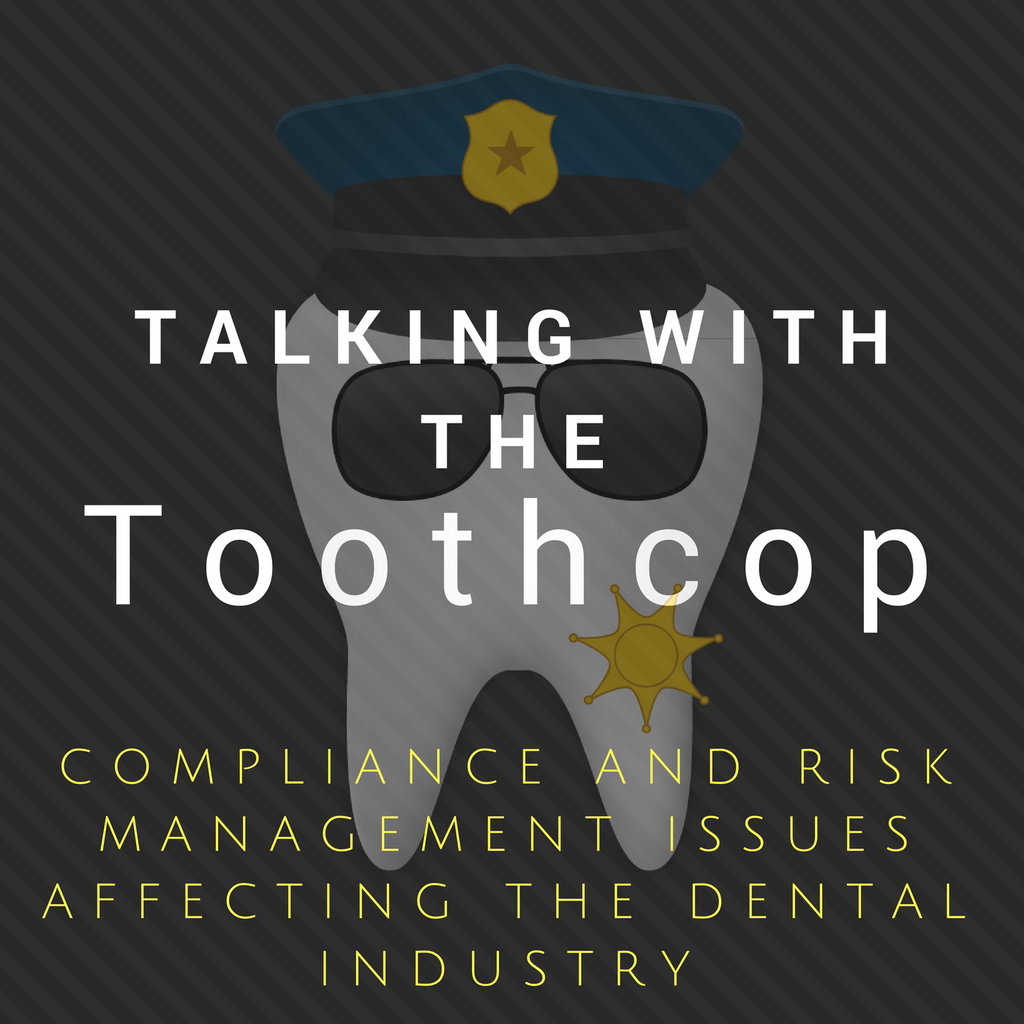 DENTAL COMPLIANCE RULES: NEW IN 2021 [PART II]