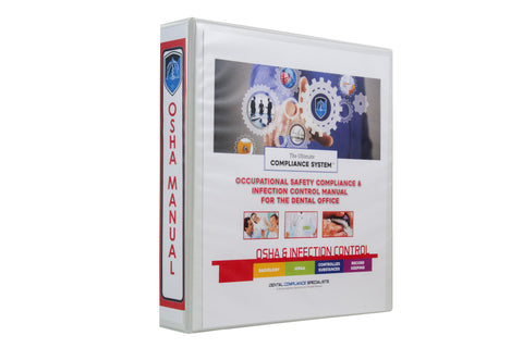 The Ultimate Compliance System Occupational Safety Compliance & Infection Control Manual
