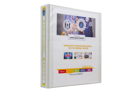 The Ultimate Compliance System: Radiology Compliance Manual for the Dental Office