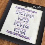 Empowered Women Empower Women - PDF Cross Stitch Pattern