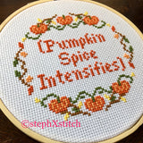 (Pumpkin Spice Intensifies) Cross Stitch Hoop Art