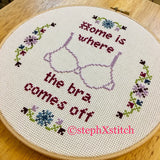 Home is Where The Bra Comes Off - PDF Cross Stitch Pattern
