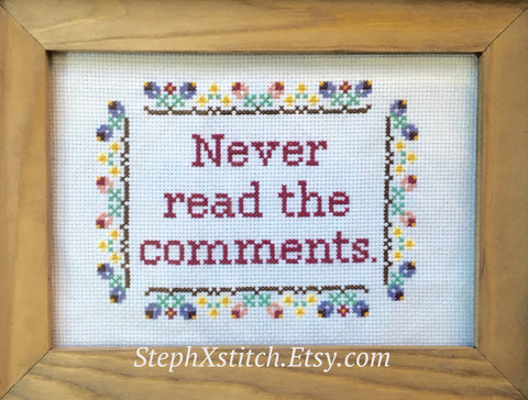 Never Read the Comments - PDF Cross Stitch Pattern
