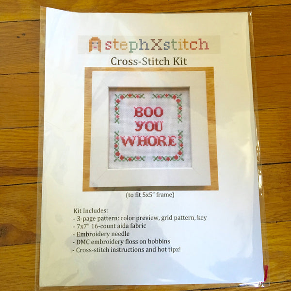 Boo You Whore - Cross Stitch KIT