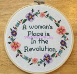 A Woman's Place Is In the Revolution - PDF Feminist Cross Stitch Pattern