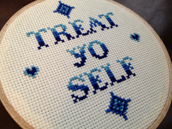Treat Yo Self - Cross Stitch Pattern