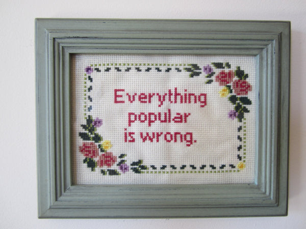 Everything Popular Is Wrong - PDF Cross Stitch Pattern