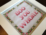 Boo You Whore - PDF Cross Stitch Pattern